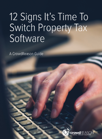 12 Signs It's Time To Switch Property Tax Software